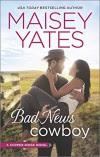 Bad News Cowboy: Shoulda Been a Cowboy (Copper Ridge) - Maisey Yates