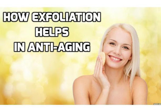 Is Exfoliation the Anti-Aging Secret You Need for Younger Looking Skin? | How To Have A Better Sex Life