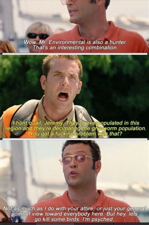 Wedding crashers :)   Movie quotes   Pinterest   Laughing
