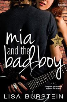 Mia and the Bad Boy (Entangled Crush) (Backstage Pass) - Lisa Burstein