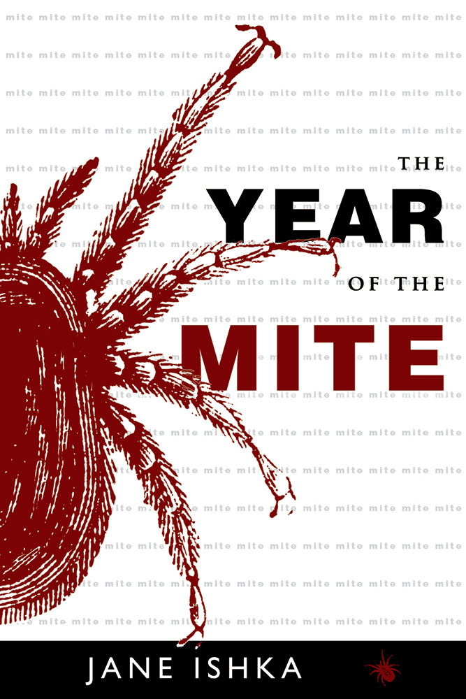 Year of the Mite: Scary, Funny, and Practical Nonfiction ...