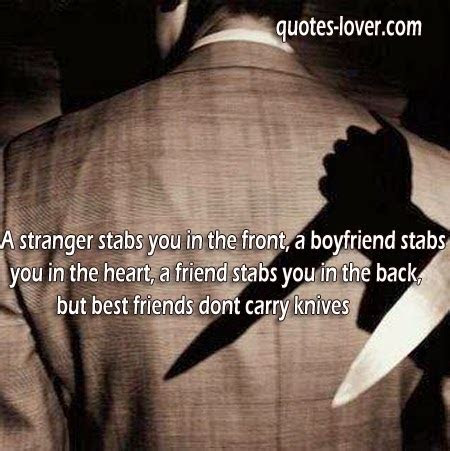 Best Friend Stab In The Back Quotes