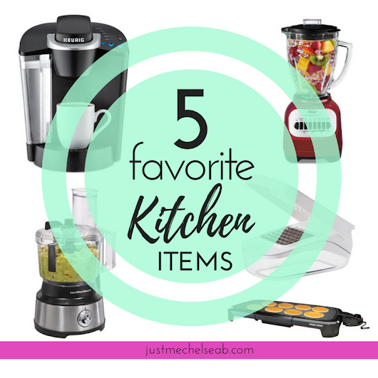 Friday 5: Five of my most used kitchen items | Running on Happiness & DIY Projects | Just me Chelsea