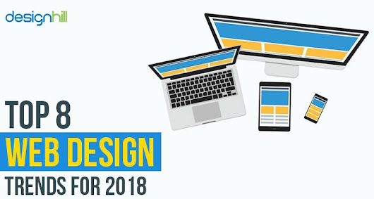[Infographic] Top 8 Web Design Trends For 2018