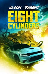 Eight Cylinders by Jason Parent