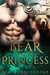 Bear Fur The Princess: A BBW Paranormal Shifter Romance