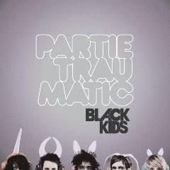 Black Kids - Partie Traumatic