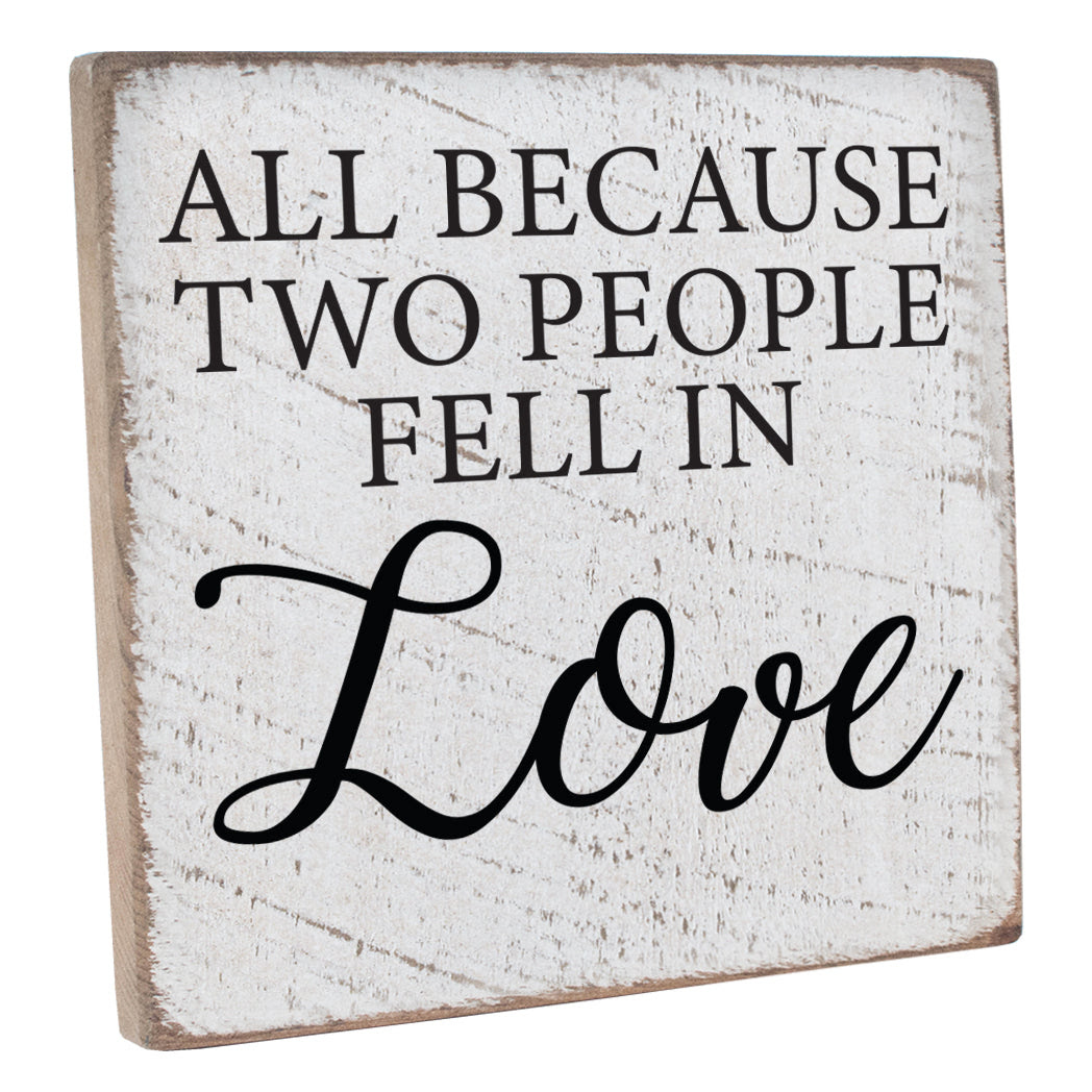 All Because Two People Fell In Love Wall Décor Seven Anchor Designs