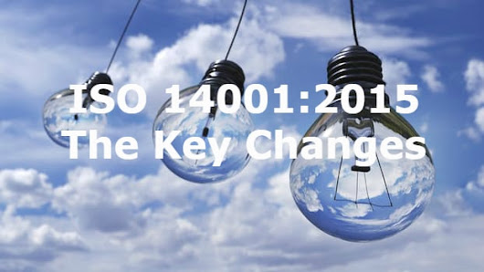 ISO 14001:2015-The 7 key changes in the latest standard -