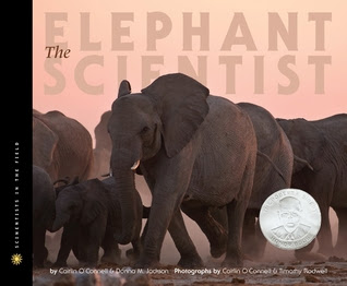The Elephant Scientist (Scientists in the Field series)