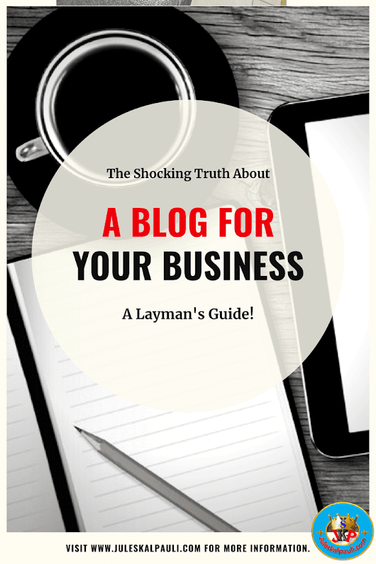 You Need a Blog for Your Business if you Are to Grow Fast