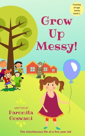 Book Review Opportunity: Grow Up Messy! by Paromita Goswami