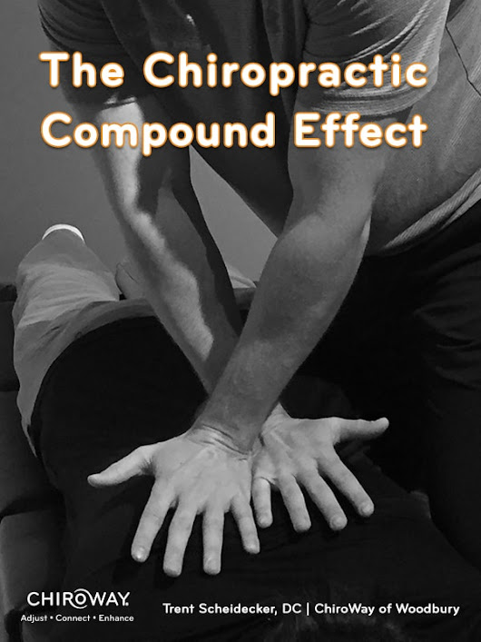 The Chiropractic Compound Effect