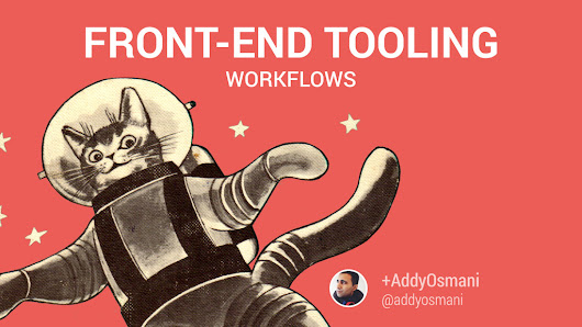 Front-end Tooling Workflows