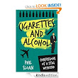 Cigarettes and Alcohol: Confessions of a Stag Weekend eBook: Phil Sloan: : Kindle Store