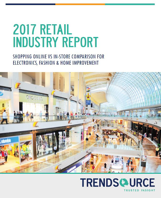 2017 Retail Industry Report: Millennials Still Prefer In-Store Experience
