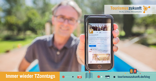 Facebook Messenger Day, Video-Produktion, Google Maps, State of the German Internet, Augmented Reality, Was Kunden wollen: Immer wieder TZonntags » Tourismuszukunft