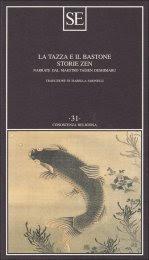 La Tazza e il Bastone - Storie Zen - Libro