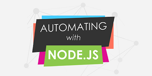Automate Your Workflow with Node | CSS-Tricks