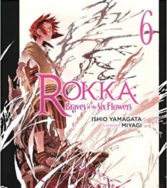 Rokka No Yuusha Light Novel Volume 6