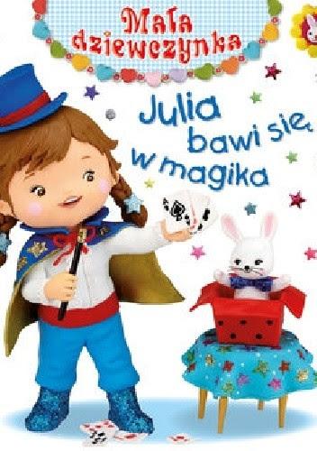 Okładka książki Julia bawi się w magika
