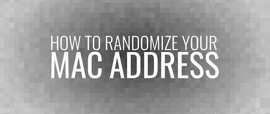 Randomize your MAC address using NetworkManager - Fedora Magazine