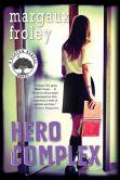 Hero Complex: A Keaton School Novel