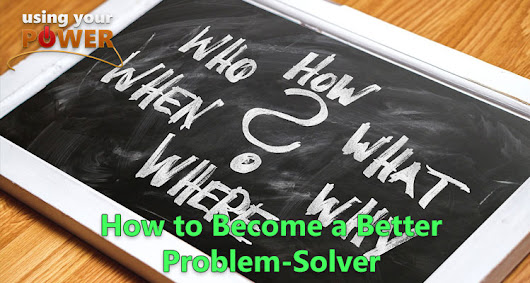 057 – How to Become a Better Problem-Solver - UsingYourPower.com | with David Andrew Wiebe & Maveen Kaura