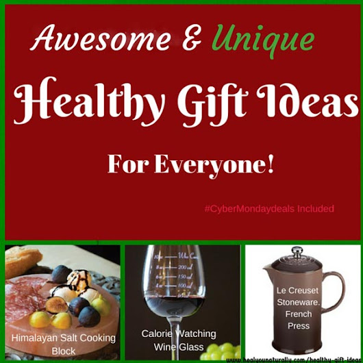 22 Awesome and Unique Christmas Gift Ideas for Everyone on Your List | healYOUnaturally