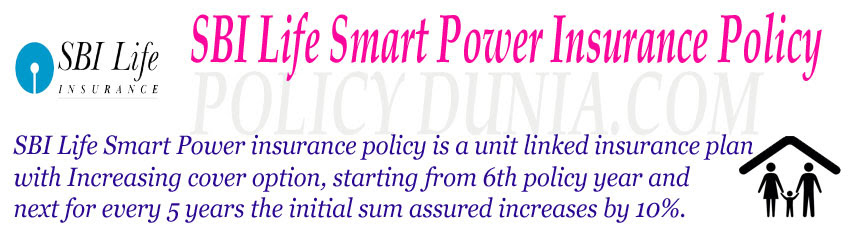 SBI Life Smart Power Insurance Policy Review and Features