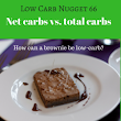 Net carbs vs. total carbs (LCN 66) - Life After Carbs