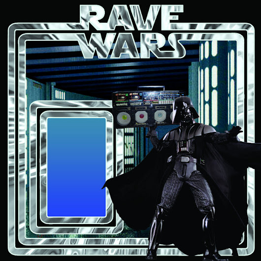 Rave Wars, by AGT Rave Cru / Ebola