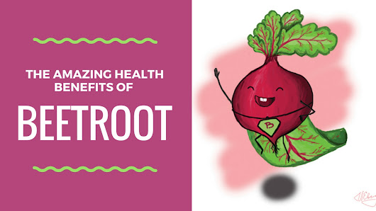 The Amazing Health Benefits of Beetroot