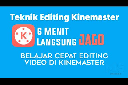 Cara Edit Video KineMaster