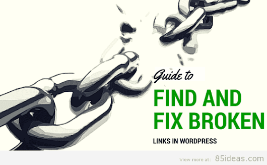 How To Find and Fix Broken WordPress Links
