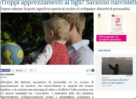 http://www.lastampa.it/2015/03/10/scienza/benessere/piccoli-narcisisti-crescono-a-causa-di-troppa-stima-96sNnuJOM5TnoNGm25SfKJ/pagina.html