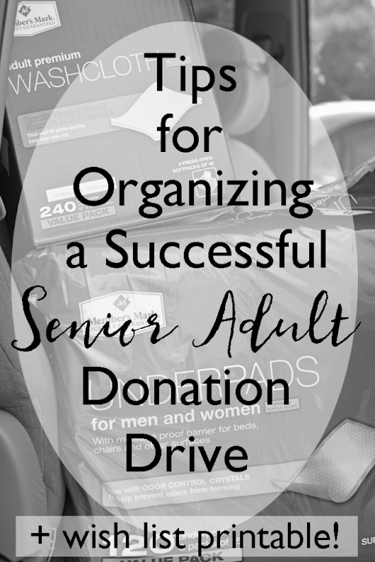 Tips for Organizing a Successful Senior Adult Donation Drive