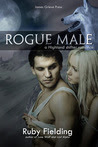 Rogue Male: a Highland shifter romance