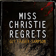 #BookReview Miss Christie Regrets by Guy Fraser-Sampson