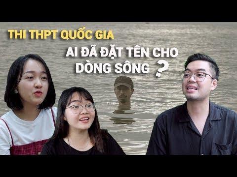 Đen Vâu Có Đặt Tên Cho Dòng Sông? |1001 Câu Chuyện Thi Đại Học
