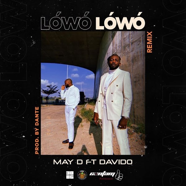 "May D – ""Lowo Lowo"" ft Davido"