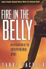 Fire in the Belly: An Exploration of the Entrepreneurial Spirit