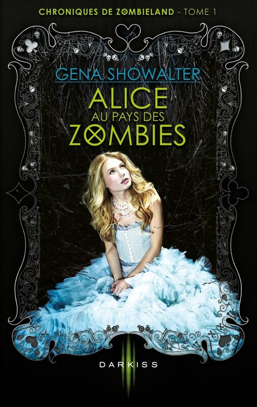 chroniques de zombie tome 1 alice au pays des zombies