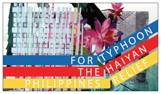TYPHOON HAIYAN PHILIPPINES BENEFIT - The Lodge Gallery