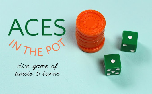 It's the Luck of the Roll: Aces in the Pot Dice Game