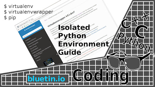 Isolated Python Environment Guide – Virtualenv-Wrapper - bluetin.io
