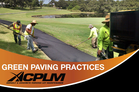 Green Paving Practices - ACPLM - Tampa Paving Contractors