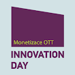 INNOVATION DAY - monetizace OTT