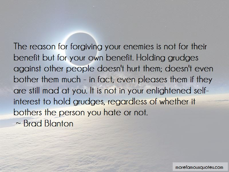 To Hold Grudges Quotes Top 49 Quotes About To Hold Grudges From