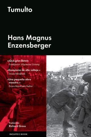 El tumulto de Enzensberger